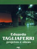 Eduardo Tagliaferri - projetos e obras [AP Cultural]